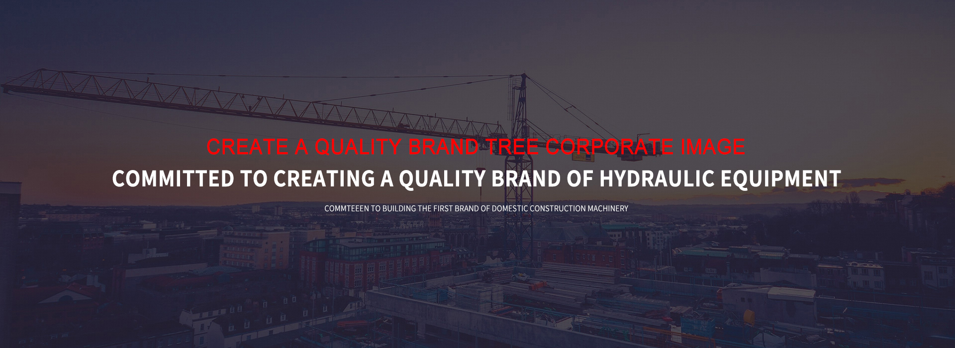 Create a quality brand of hydraulic equipment
